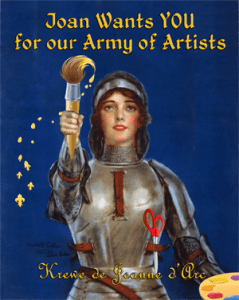 Joan of Arc modified WWI poster Joan wants YOU for our Army of Artists