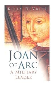 "Image of book cover ""Joan of Arc: A Military Leader"" by Kelly DeVries"