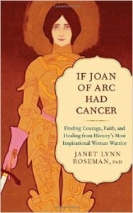 If Joan of Arc Had Cancer book cover