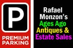 Premium Parking and Rafael Monzon's Ages Ago Antiques and Estate Sales and New Orleans Charms and Jewelry